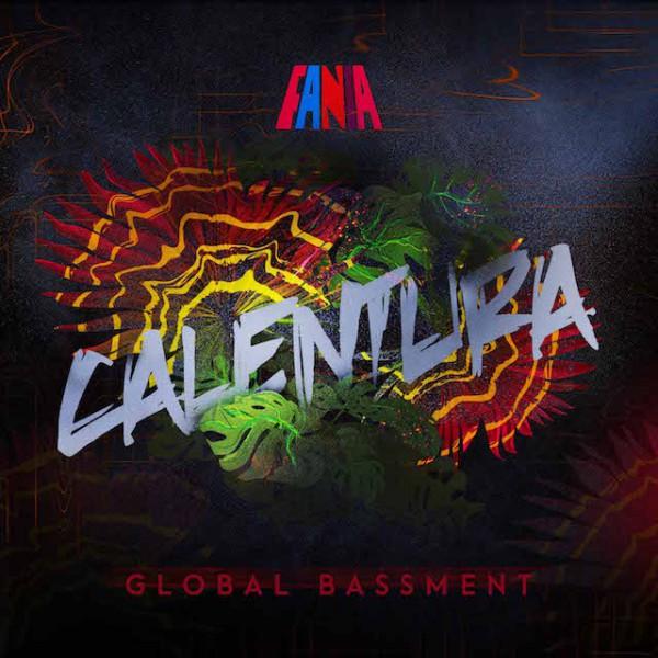 Calentura-Global-Bassment-640x640