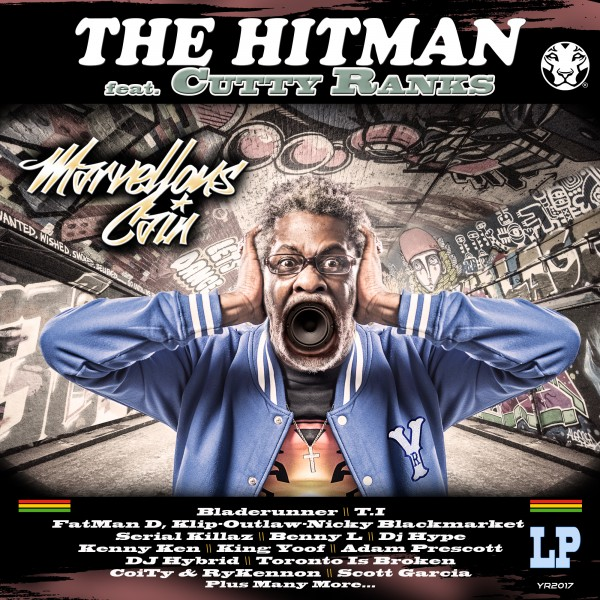 Marvellous Cain feat Cutty Ranks - The HitMan Album 2017
